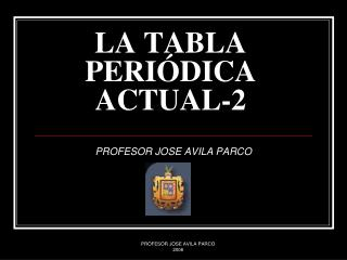 LA TABLA PERIÓDICA ACTUAL-2