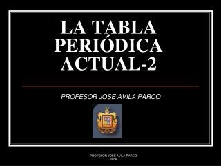 LA TABLA PERI�DICA ACTUAL-2