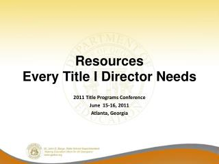 Resources  Every Title I Director Needs