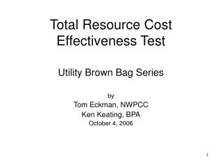 Total Resource Cost Effectiveness Test