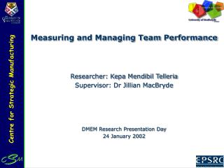 Measuring and Managing Team Performance