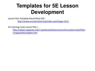 Templates for 5E Lesson  Development