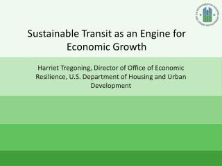 Sustainable Transit as an Engine for Economic Growth