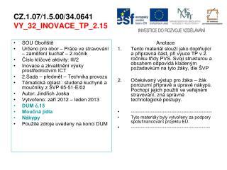 CZ.1.07/1.5.00/34.0641 VY_32_INOVACE_TP_2.15
