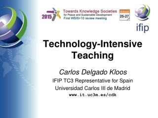 Technology-Intensive Teaching
