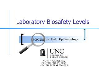 Laboratory Biosafety Levels