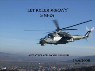 Let kolem Moravy s Mi-24