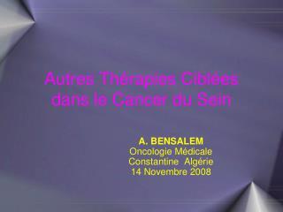 Autres Thérapies Ciblées dans le Cancer du Sein