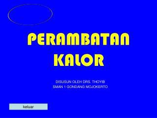 PERAMBATAN KALOR