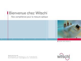 Bienvenue chez Witschi