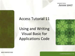 Access Tutorial 11  Using and Writing Visual Basic for Applications Code