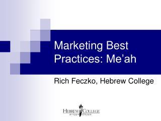 Marketing Best Practices: Me'ah
