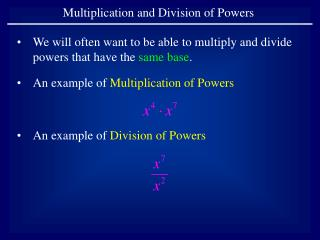 Multiplication and Division of Powers