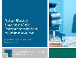 National  Biosafety  Stewardship Month: Participate Now and Keep the Momentum All Year
