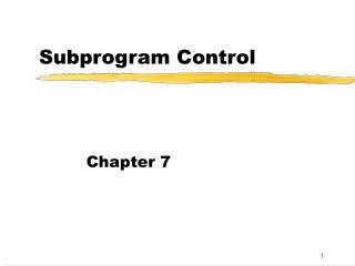 Subprogram Control