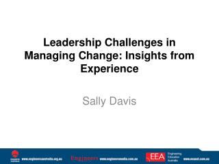 Leadership Challenges in Managing Change: Insights from Experience