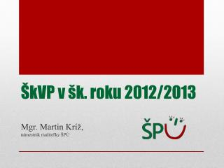 ŠkVP v šk. roku 2012/2013