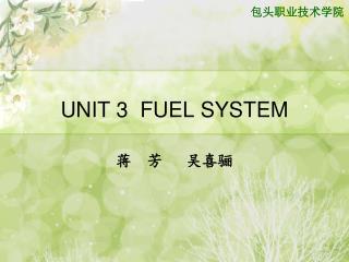 UNIT 3  FUEL SYSTEM