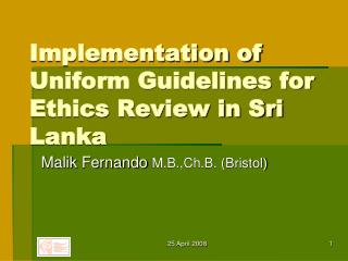 Implementation of Uniform Guidelines for Ethics Review in Sri Lanka