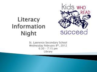 Literacy Information Night