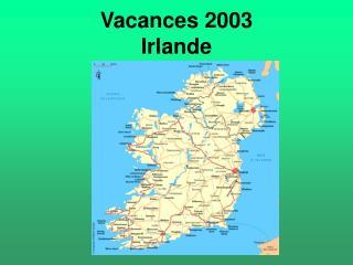 Vacances 2003 Irlande