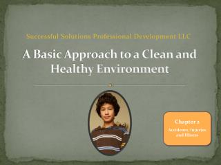 A Basic Approach to a Clean and Healthy Environment