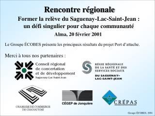 Former la rel�ve du Saguenay-Lac-Saint-Jean : un d�fi singulier pour chaque communaut�