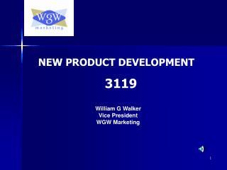 William G Walker Vice President WGW Marketing