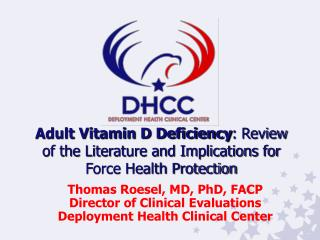 Adult Vitamin D Deficiency: Review of the Literature and Implications for Force Health Protection