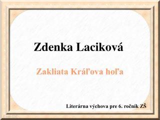Zdenka Lacikov�