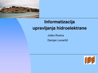 Informatizacija  upravljanja hidroelektrane