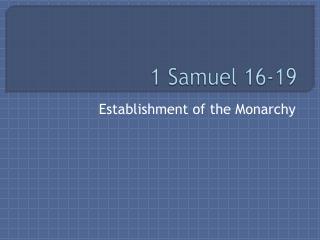 1  Samuel 16-19