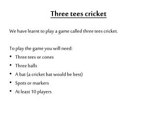 Three tees  c ricket