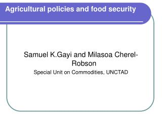 Agricultural policies and food security