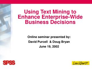Using Text Mining to