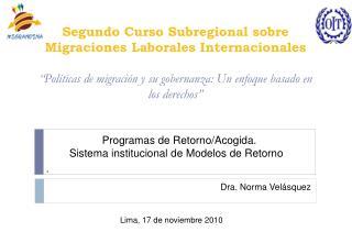 Segundo Curso Subregional sobre Migraciones Laborales Internacionales   Pol ticas de migraci n y su gobernanza: Un enfoq