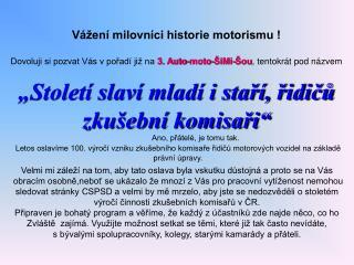 V�en� milovn�ci historie motorismu !