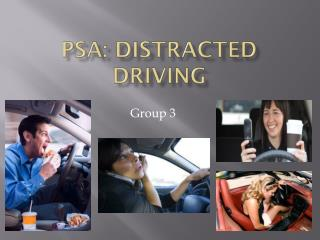 PSA: Distracted Driving