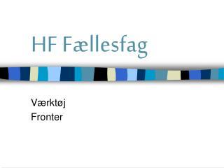 HF F�llesfag