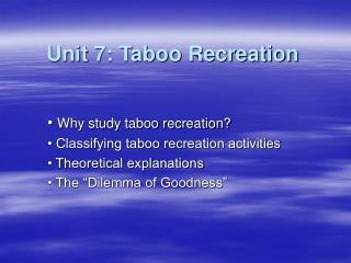 Unit 7: Taboo Recreation
