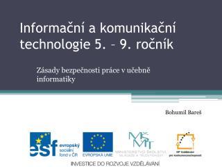 Informační a komunikační technologie 5. – 9. ročník