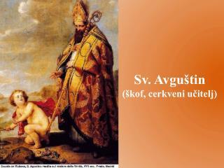 Sv. Avguštin  (škof, cerkveni učitelj)