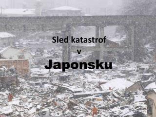 Sled katastrof  v