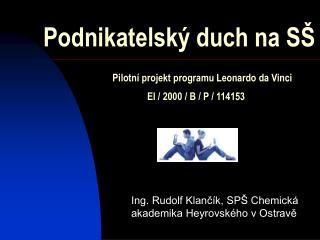 Ing. Rudolf Klančík, SPŠ Chemická akademika Heyrovského v Ostravě