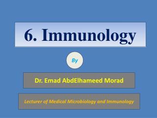 6 .  Immunology