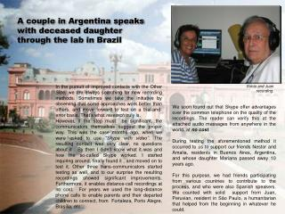 A couple in Argentina speaks  with deceased daughter  through the lab in Brazil