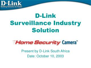 D-Link  Surveillance Industry Solution