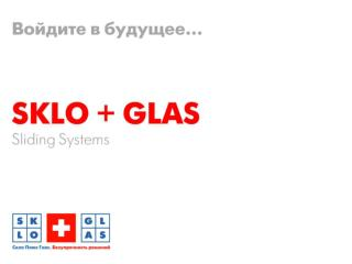 SKLO GLAS_SlidingSystems