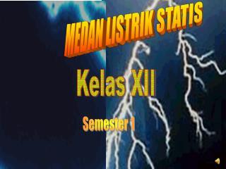 MEDAN LISTRIK STATIS