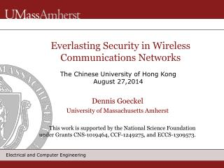 Everlasting  Security in Wireless Communications Networks